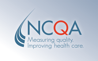 Measuring quality. Improving Health Care - NCQA